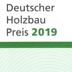 Anerkennung Deutscher Holzbau Preis 2019
